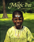 MAGIC TREE, THE: A FOLKTALE FROM NIGERIA
